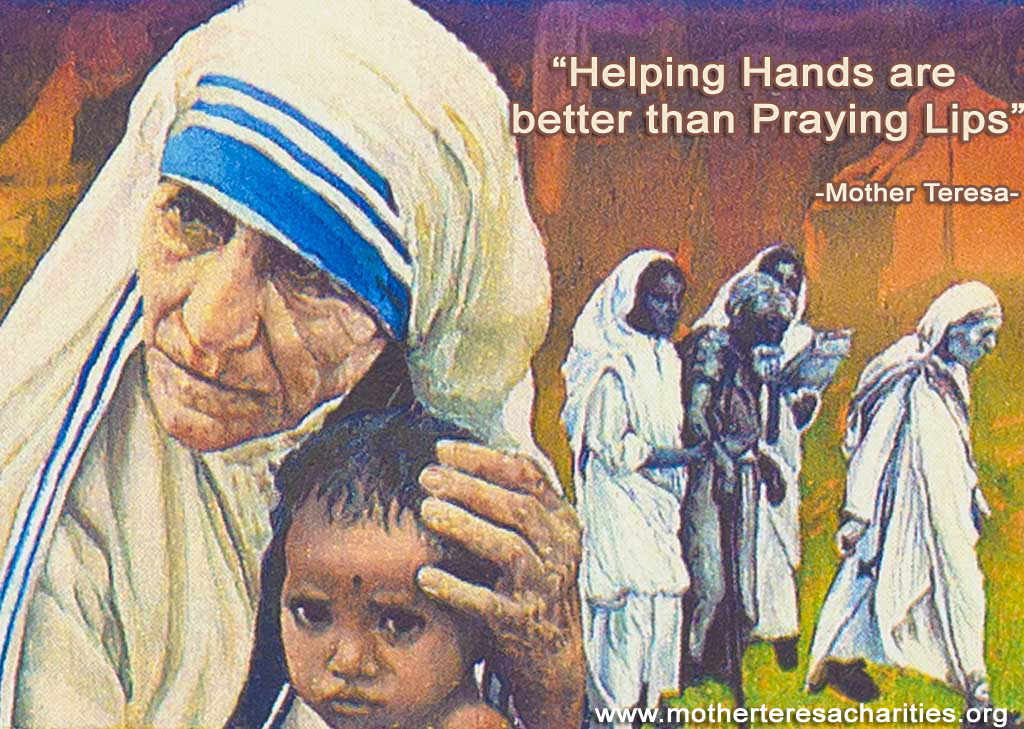 helping hands are better than praying lips.